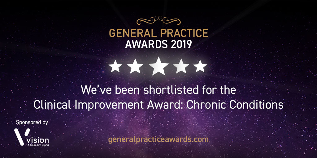 General Practice Awards 2019. We've been shortlisted for the Clinical Improvement Award: Chronic Conditions
