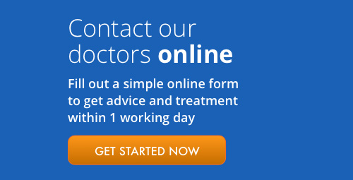 Contact our doctors online. Fill out a simple online form to get advice and treatment withing one working day. Get started now